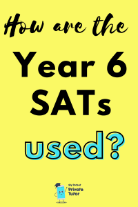 SATs scores used